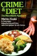 Crime and Diet: The Macrobiotic Approach