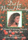 Diet for Natural Beauty - Aveline Kushi - Hardcover