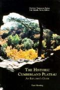 Historic Cumberland Plateau An Explorer's Guide