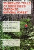 Wilderness Trails of Tennessee's Cherokee National Forest