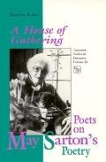 House of Gathering Poets on May Sarton's Poetry