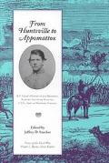 From Huntsville to Appomattox: R. T. Coles's History of 4th Regiment, Alabama Volunteer Infa...