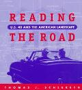 Reading the Road U.S. 40 and the American Landscape