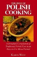 Best of Polish Cooking Recipes for Entertaining and Special Occasions