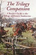 Trilogy Companion A Reader's Guide to the Trilogy of Henryk Sienkiewicz