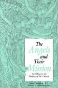Angels and Their Mission According to the Fathers of the Church