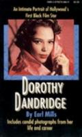 Dorothy Dandridge - Earl Mills - Hardcover - REVISED