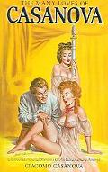 Many Loves of Casanova Uncensored Personal Memoirs of Jacques Casanova