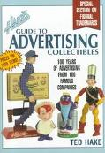 Hake's Guide to Advertising Collectibles - Ted Hake - Paperback