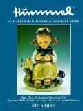 Hummel: An Illustrated Handbook and Price Guide - Ken Armke - Hardcover