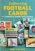 Collecting Football Cards: A Complete Guide with Prices