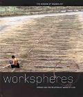 Workspheres Design and Contemporary Work Styles