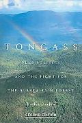 Tongass Pulp Politics And The Fight For The Alaska Rain Forest