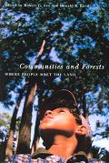 Communities and Forests Where People Meet the Land