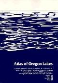 Atlas of Oregon Lakes