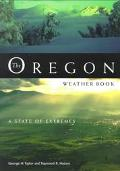 Oregon Weather Book A State of Extremes