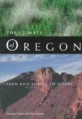 Climate of Oregon From Rain Forest to Desert