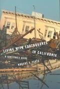 Living With Earthquakes in California A Survivor's Guide
