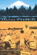 Oregon's Promise An Interpretive History