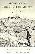 Environmental Justice: William O. Douglas and American Conservation
