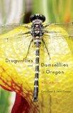 Dragonflies and Damselflies of Oregon: A Field Guide