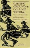Gaining Ground in College Writing: Tales of Development and Interpretation (SMU Studies in C...