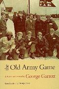 Old Army Game A Novel and Stories