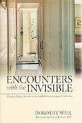 Encounters With the Invisible Unseen Illness, Controversy, And Chronic Fatigue Syndrome