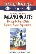 Balancing Acts The Reality Behind State Balanced Budget Requirements