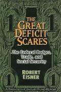 Great Deficit Scares The Federal Budget, Trade, and Social Security