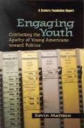 Engaging Youth Combating the Apathy of Young Americans Toward Politics