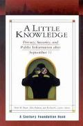 Little Knowledge Privacy, Security, and Public Information after September 11