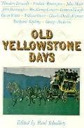 Old Yellowstone Days