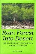 Rainforest into Desert: Adventures in Australia's Tropical North
