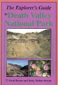 The Explorers Guide to Death Valley National Park