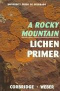 Rocky Mountain Lichen Primer