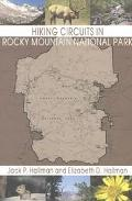 Hiking Circuits in Rocky Mountain National Park Loop Trails, With Special Sections for Combi...