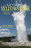 Geysers of Yellowstone