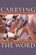Carrying the Word: The Concheros Dance in Mexico City (Mesoamerican Worlds)