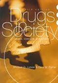 Drugs in Society Causes, Concepts and Control