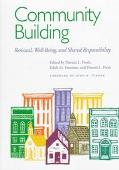 Community Building Renewal, Well-Being, and Shared Responsibility