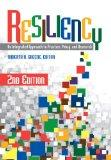 Resiliency: An Integrated Approach to Practice, Policy, and Research
