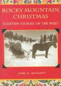 Rocky Mountain Christmas Yuletide Stories of the West