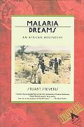 Malaria Dreams An African Adventure