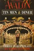 Avalon, Tin Men, Diner Three Screenplays