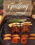 Grilling Encyclopedia An A-Z Compendium on How to Grill Almost Anything