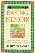 Wooden Spoon Baking Memoir: Apple-Butter Muffins, Shoofly Pie and Other Amish-Mennonite Favo...