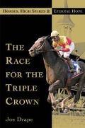 Race for the Triple Crown - Joe Drape - Hardcover - 1ST