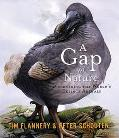Gap in Nature Discovering the World's Extinct Animals