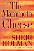 Mammoth Cheese A Novel